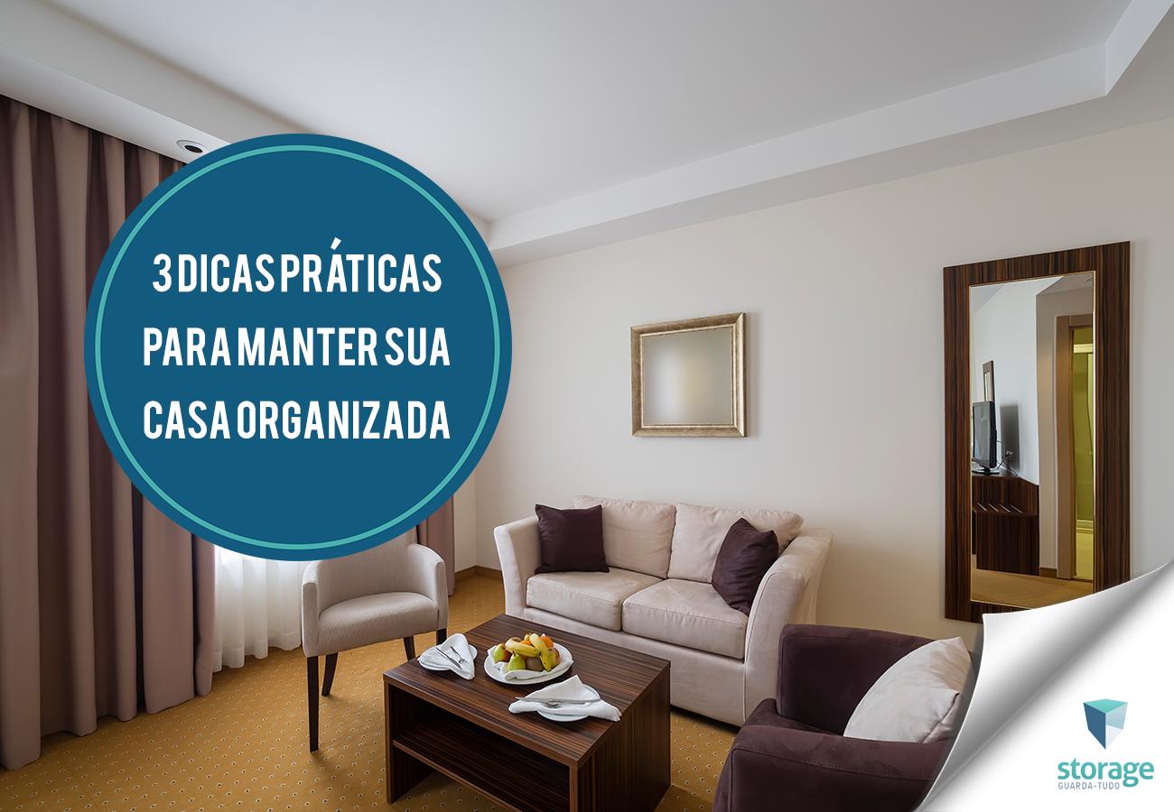 Saiba 3 dicas práticas para manter sua casa organizada