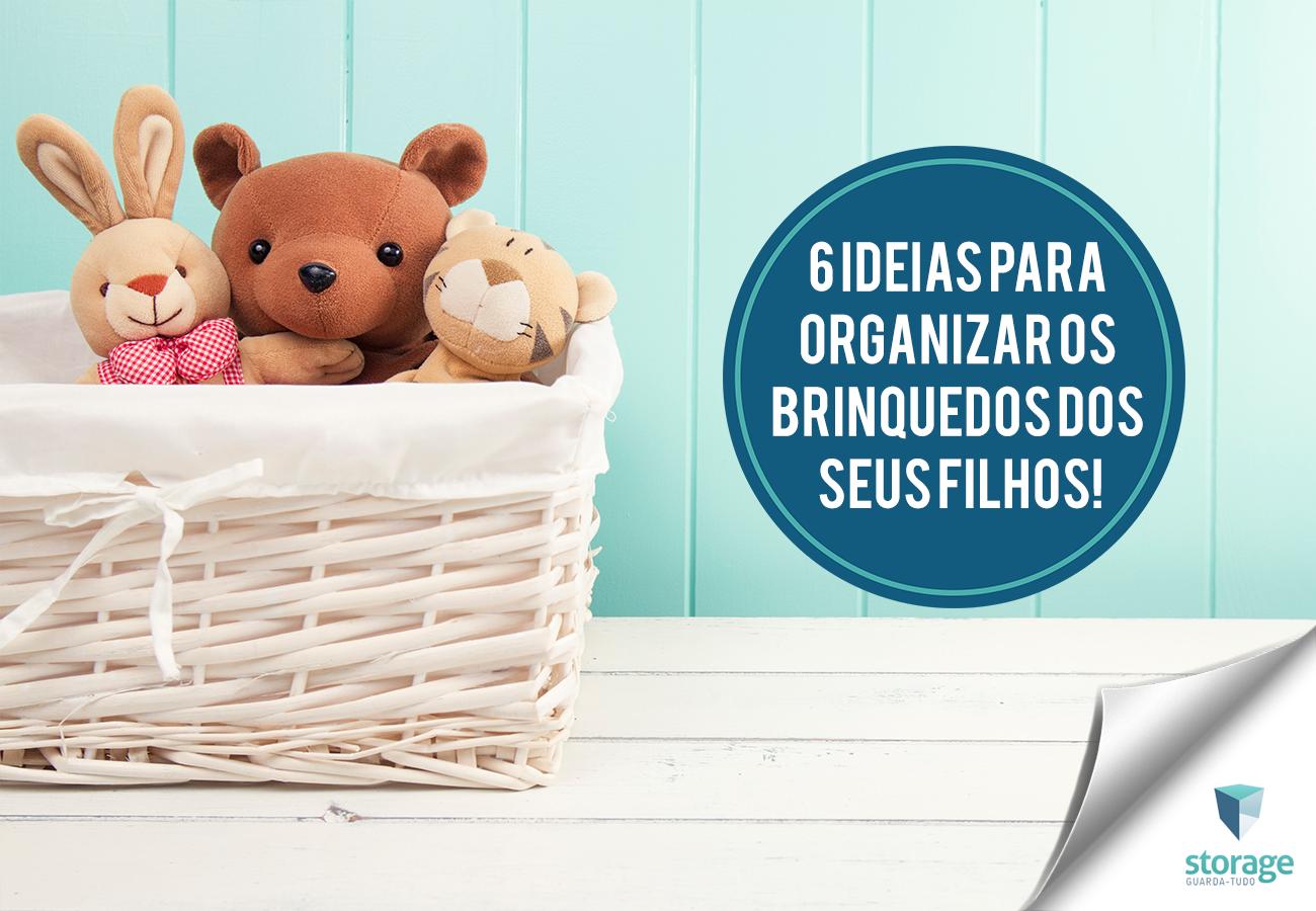 Como organizar brinquedos do meu filho? Inspire-se em 6 ideias