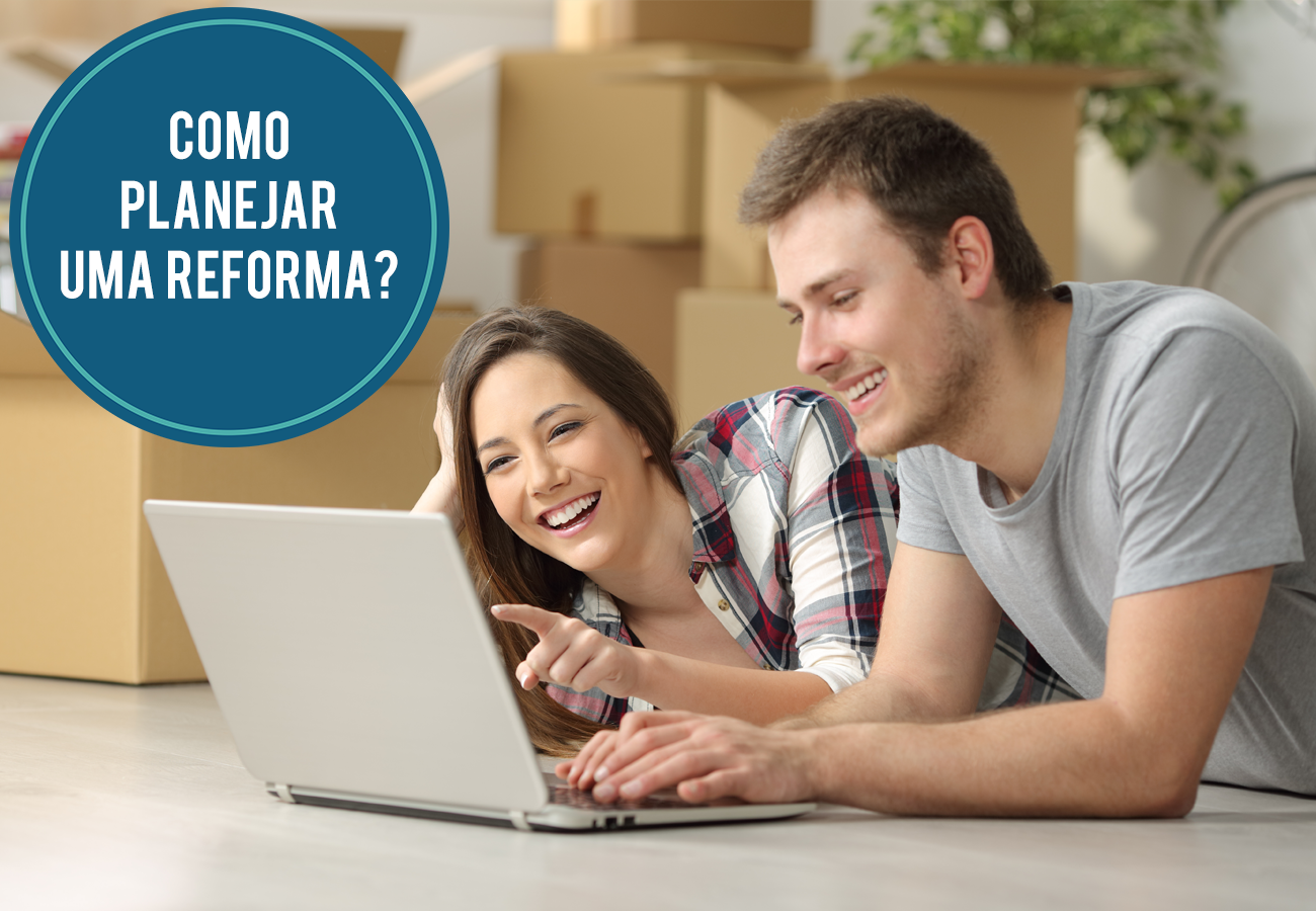 Como Planejar Uma Reforma?