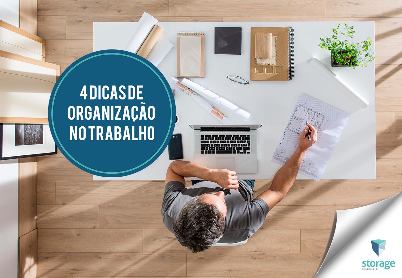 4 dicas para organizar o ambiente de trabalho
