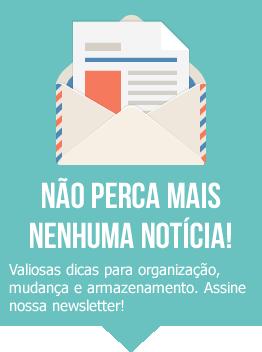 Assine newsletter Storage Guarda-Tudo