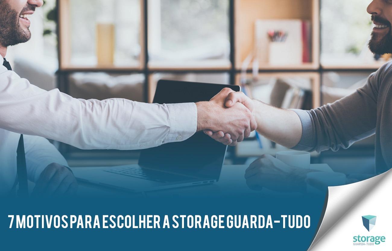 7 motivos para escolher a Storage Guarda-Tudo