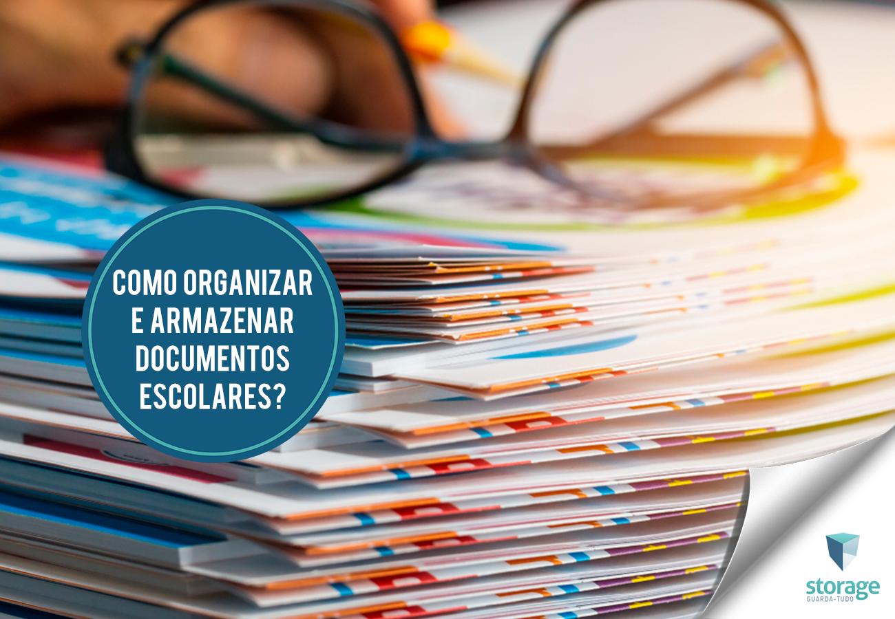 Como organizar e armazenar documentos escolares?