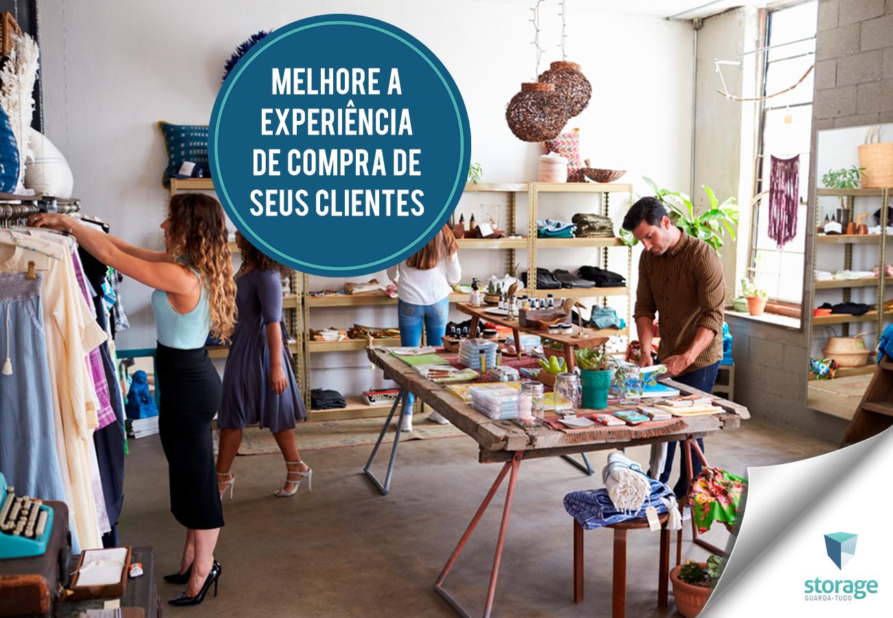 Lojistas usam o espaço da loja para melhorar a experiência de compra de seus clientes