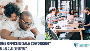 Home office ou sala coworking? Que tal self storage?